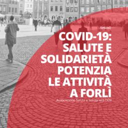 COVID-19: Salute e Solidarietà potenzia le attività a Forlì