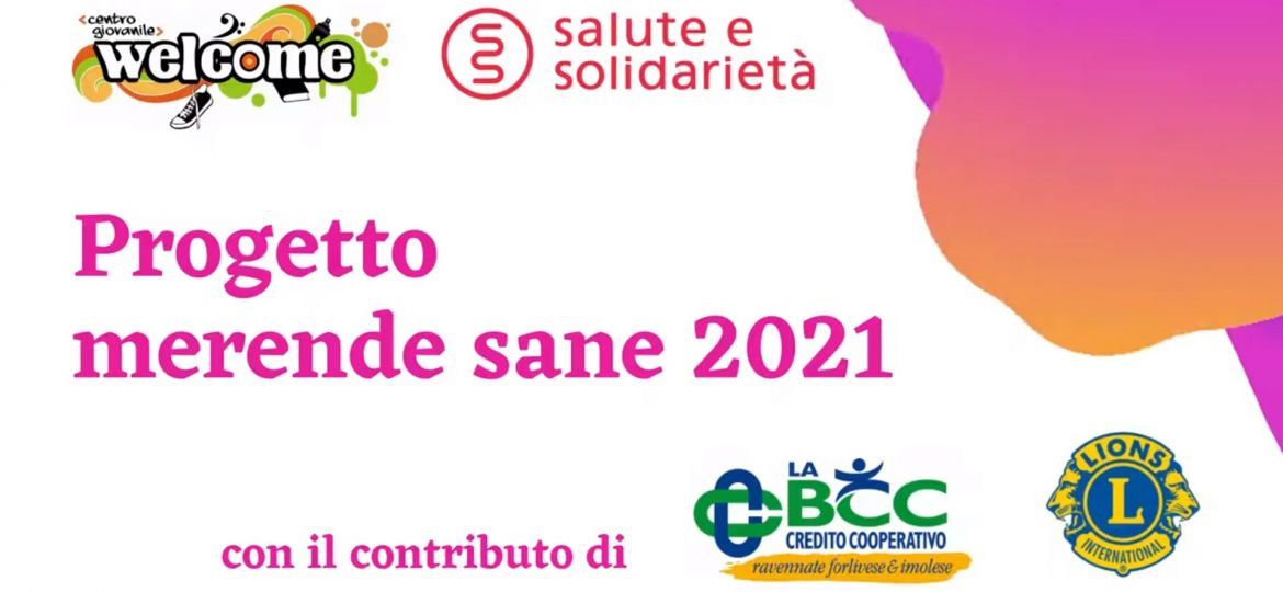 Progetto Merende Sane Welcome